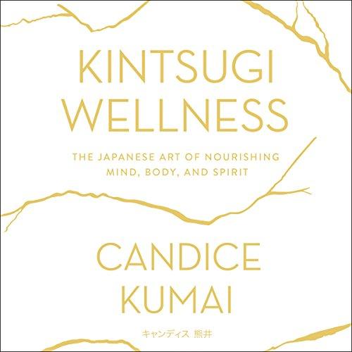Kintsugi Wellness audiobook cover art