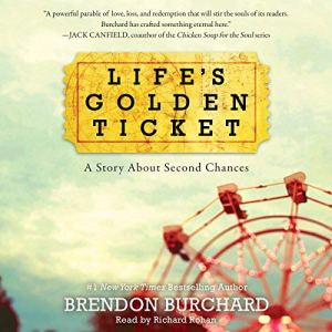 Life's Golden Ticket audiobook cover art