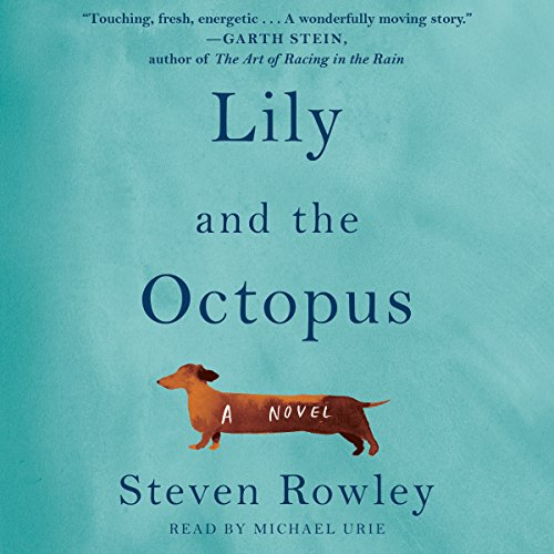 Lily and the Octopus audiobook cover art