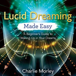 Lucid Dreaming Made Easy audiobook cover art