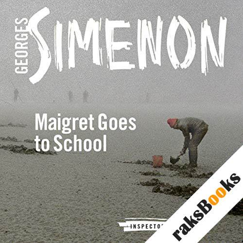 Maigret Goes to School audiobook cover art