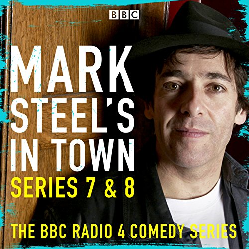 Mark Steel's in Town: Series 7 & 8 audiobook cover art