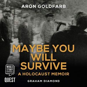Maybe You Will Survive audiobook cover art