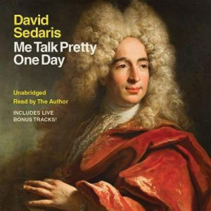Me Talk Pretty One Day audiobook cover art