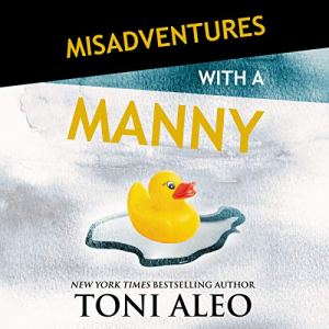 Misadventures with a Manny audiobook cover art
