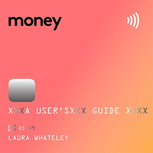 Money: A User's Guide audiobook cover art