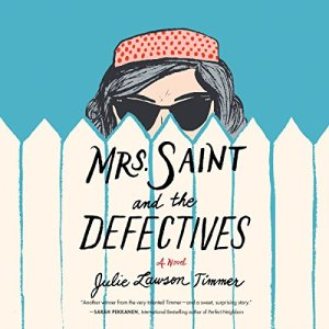 Mrs. Saint and the Defectives audiobook cover art