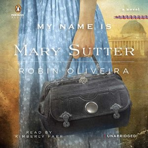 My Name Is Mary Sutter audiobook cover art