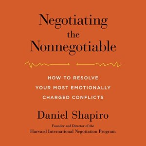 Negotiating the Nonnegotiable audiobook cover art