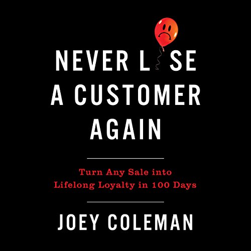 Never Lose a Customer Again audiobook cover art