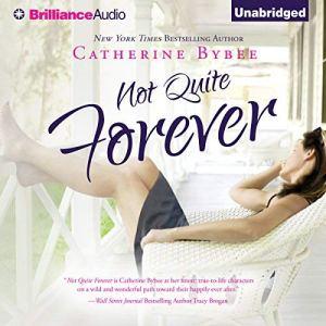 Not Quite Forever audiobook cover art