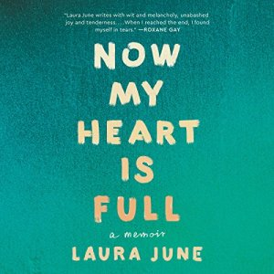 Now My Heart Is Full audiobook cover art