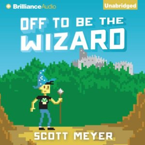 Off to Be the Wizard audiobook cover art