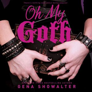 Oh My Goth audiobook cover art