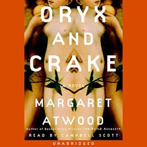 Oryx and Crake audiobook cover art