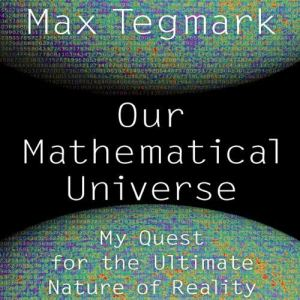 Our Mathematical Universe audiobook cover art