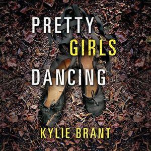 Pretty Girls Dancing audiobook cover art