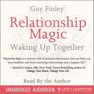 Relationship Magic: Waking Up Together audiobook cover art