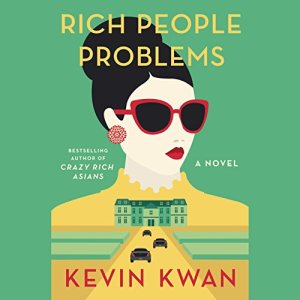 Rich People Problems audiobook cover art