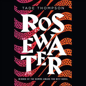 Rosewater audiobook cover art