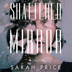 Shattered Mirror audiobook cover art