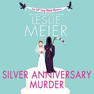 Silver Anniversary Murder audiobook cover art