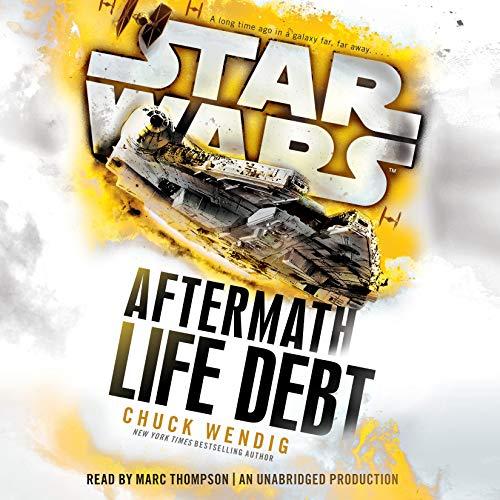 Star Wars: Life Debt - Aftermath, Book 2 audiobook cover art