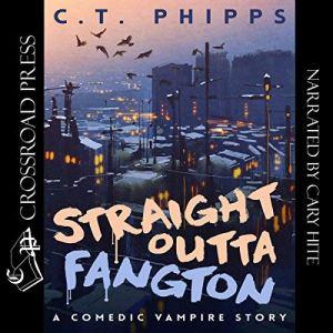 Straight Outta Fangton audiobook cover art