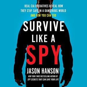 Survive Like a Spy audiobook cover art