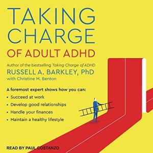 Taking Charge of Adult ADHD audiobook cover art