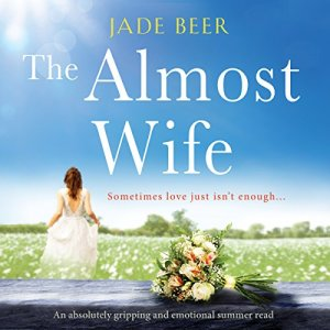 The Almost Wife audiobook cover art