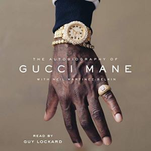 The Autobiography of Gucci Mane audiobook cover art