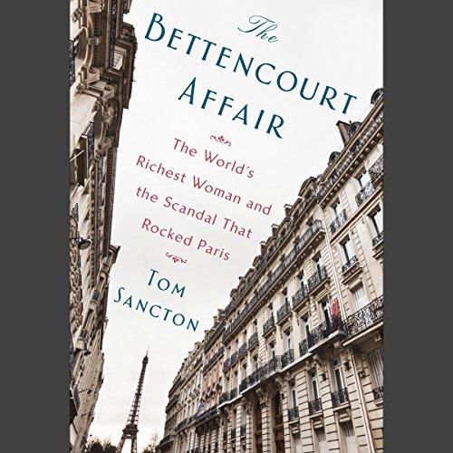 The Bettencourt Affair audiobook cover art