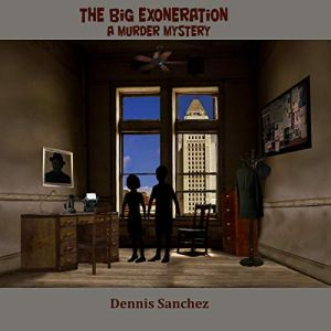 The Big Exoneration: A Murder Mystery audiobook cover art