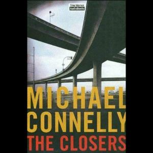 The Closers: Harry Bosch Series, Book 11 audiobook cover art