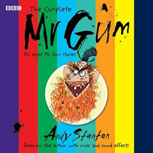 The Complete Mr Gum audiobook cover art
