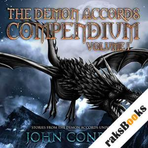 The Demon Accords Compendium, Volume 1 audiobook cover art