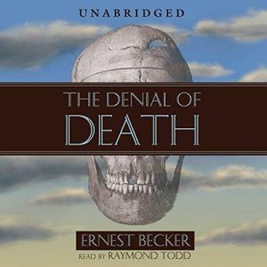 The Denial of Death audiobook cover art