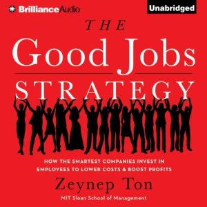 The Good Jobs Strategy audiobook cover art