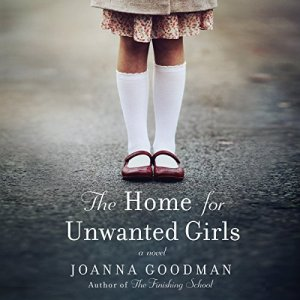 The Home for Unwanted Girls audiobook cover art