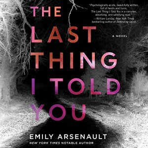 The Last Thing I Told You audiobook cover art