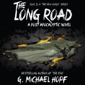 The Long Road - A Post Apocalyptic Novel audiobook cover art