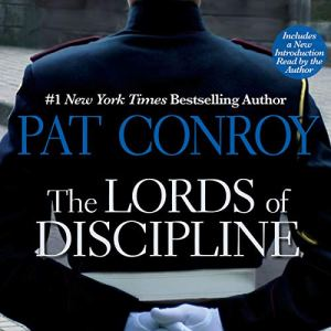 The Lords of Discipline audiobook cover art