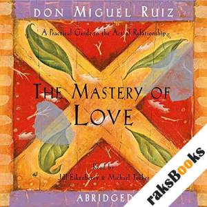 The Mastery of Love audiobook cover art