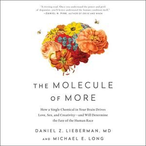 The Molecule of More audiobook cover art