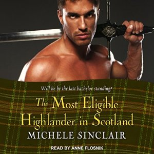The Most Eligible Highlander in Scotland audiobook cover art