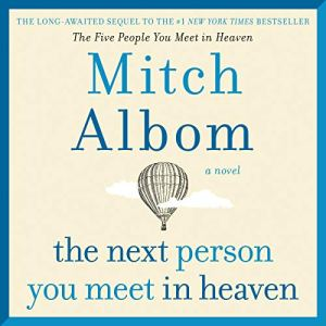 The Next Person You Meet in Heaven audiobook cover art