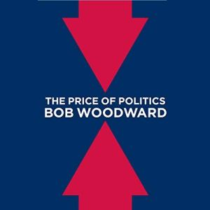 The Price of Politics audiobook cover art