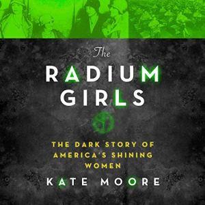 The Radium Girls audiobook cover art