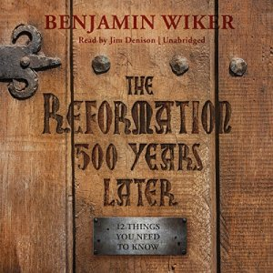 The Reformation 500 Years Later audiobook cover art